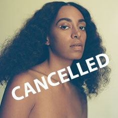 SOLANGE CANCELLED.jpg